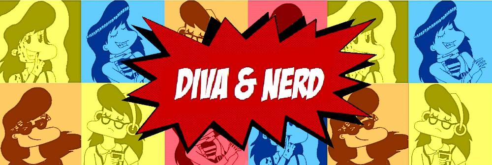 Diva & Nerd